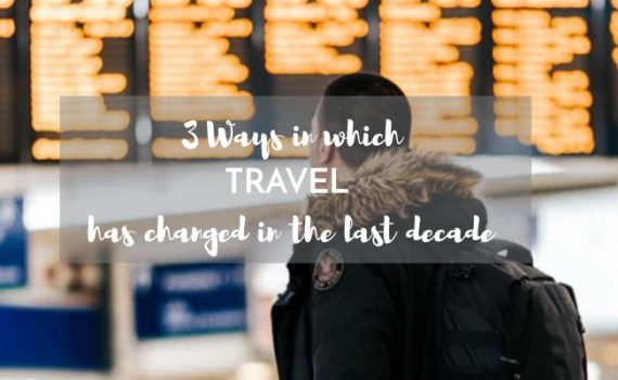 travel changes in last decade
